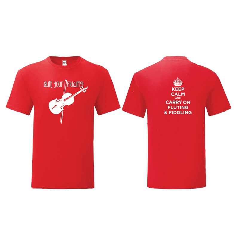 T-Shirt: Quit your Fiddling